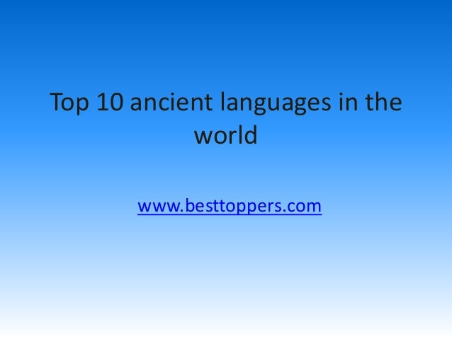 Top 10 ancient languages in the world www.besttoppers.com