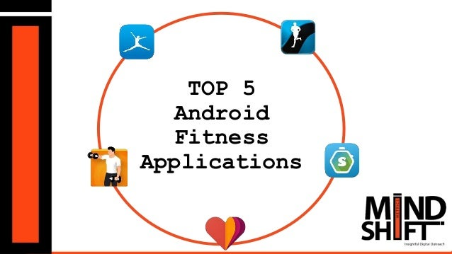 TOP 5 Android Fitness Applications