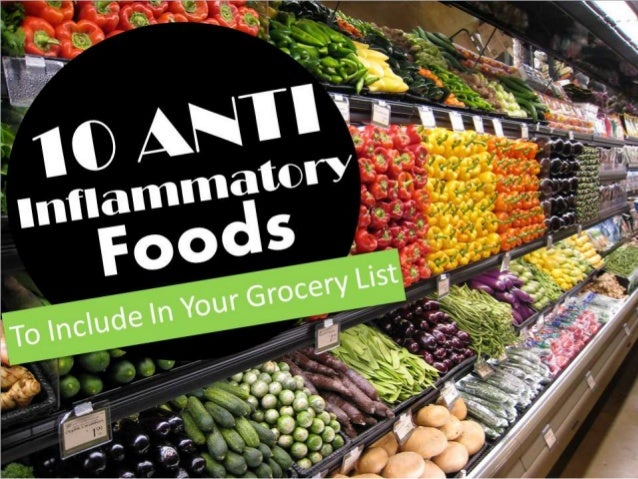 10 Anti Inflammatory Foods to Include in Your Grocery List