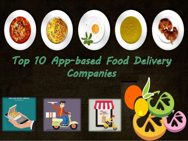 Top 10 App-based Food Delivery Brand