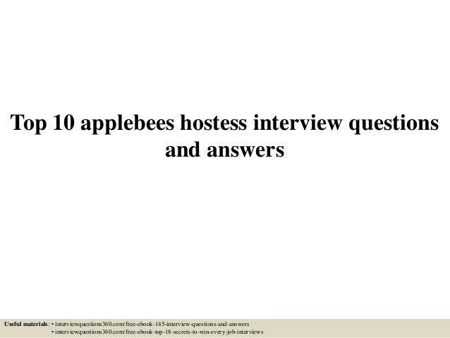 top 10 applebees hostess interview questions and answers useful materials interviewquestions360com jobs as a hostess