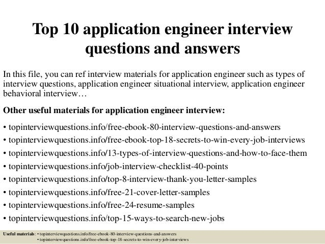 Amazing Top 10 Application Engineer Interview Questions And Answers In This File,  You Can Ref Interview ...