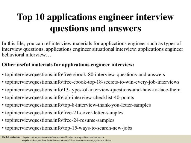 Top 10 applications engineer interview questions and answers In this file, you can ref interview materials for application...