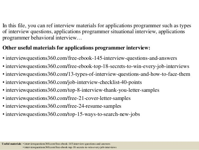 top 10 applications programmer interview questions and answers - Senior Applications Programmer Resume