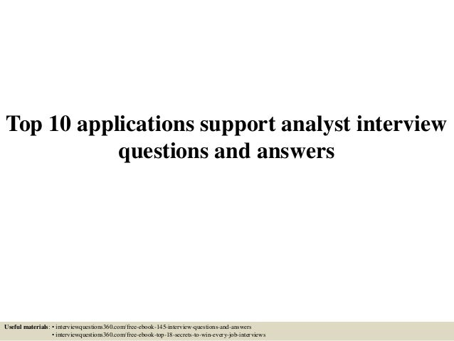 top 10 applications support analyst interview questions and answers useful materials interviewquestions360com - Data Analyst Interview Questions And Answers