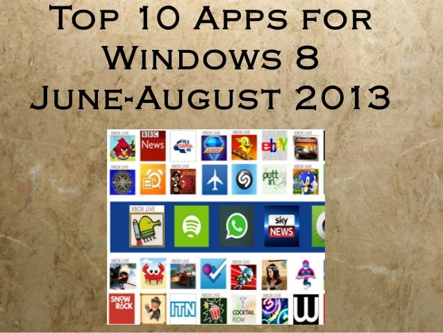 Top 10 Apps for Windows 8 June-August 2013