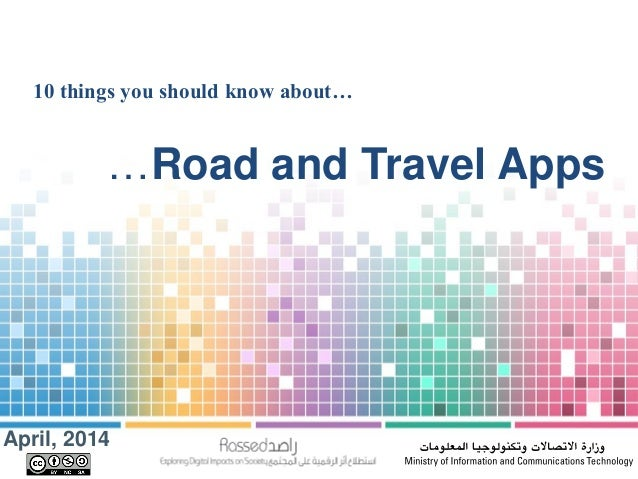 10 things you should know about… …Road and Travel Apps April, 2014
