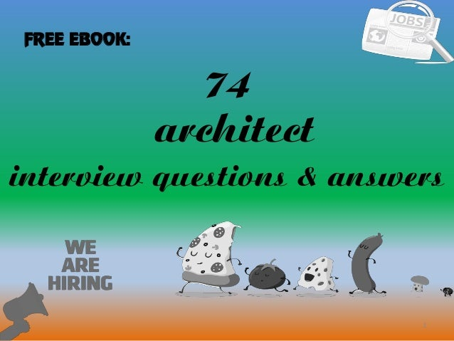 74 Architect Interview Questions And Answers