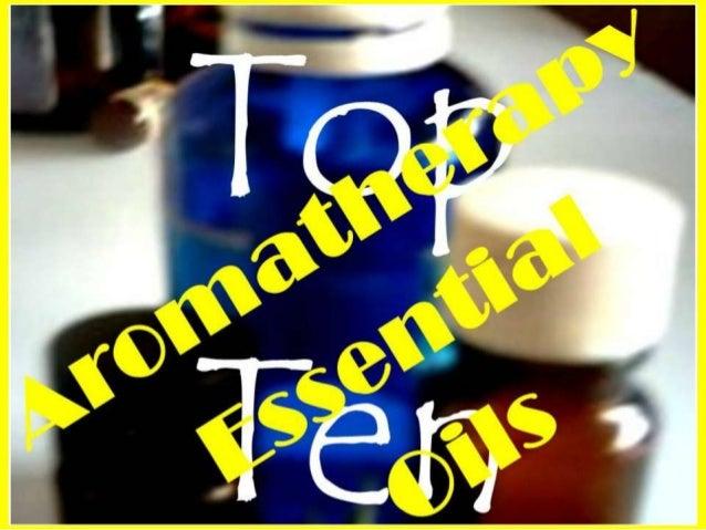 Top 10 AromatherapyEssential Oilsis an excerpt ofThe Essentials ofAromatherapy EssentialOilsby Dr Miriam KinaiAmazon.comMy...
