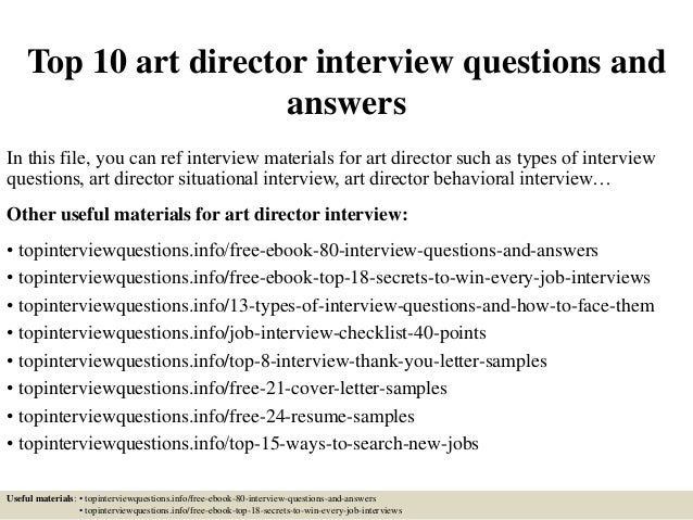 Top 10 Art Director Interview Questions And Answers In This File, You Can  Ref Interview ...