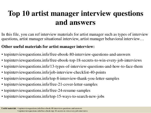 top 10 artist manager interview questions and answers in this file you can ref interview - Artist Management Jobs