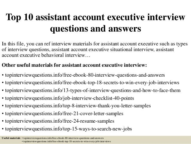 Top 10 assistant account executive interview questions and ...