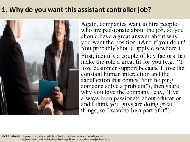 ... 2. 1. Why Do You Want This Assistant Controller Job?  Assistant Controller Job Description