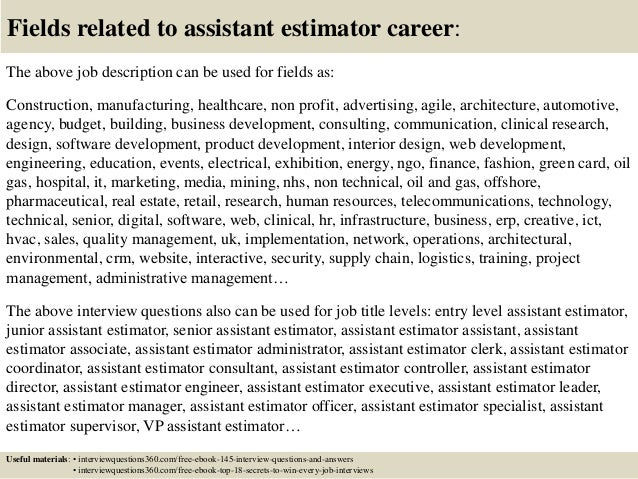 Top 10 assistant estimator interview questions and answers