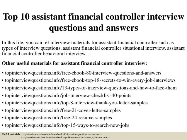 Top 10 Assistant Financial Controller Interview Questions And Answers In  This File, ...