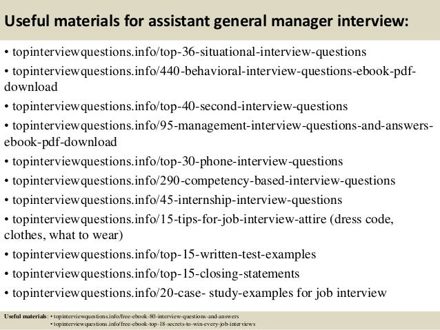 Useful materials for assistant general manager interview: • topinterviewquestions.info/top-36-situational-interview-questi...