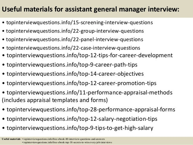 Useful materials for assistant general manager interview: • topinterviewquestions.info/15-screening-interview-questions • ...