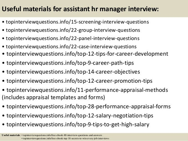 Useful materials for assistant hr manager interview: • topinterviewquestions.info/15-screening-interview-questions • topin...