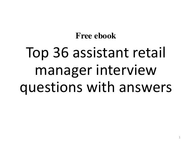 Free Ebook Top 36 Assistant Retail Manager Interview Questions With Answers  1 ...