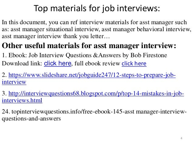 Good ... Asst Manager Interview; 4.  Assistant Manager Interview Questions