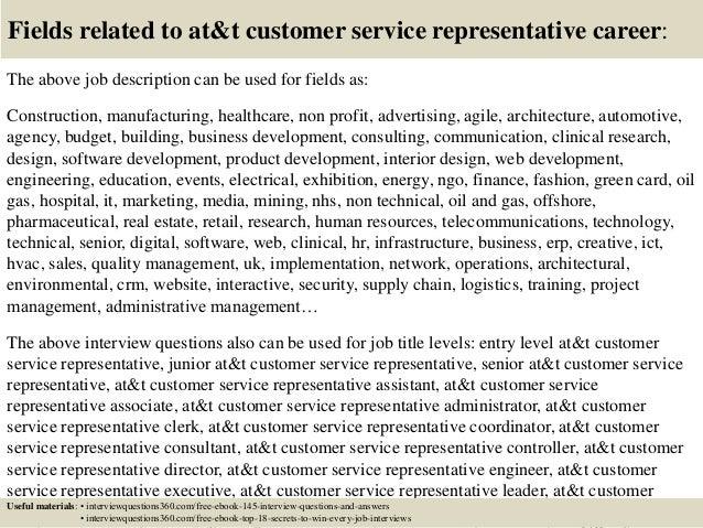 ... 18. Fields Related To Atu0026t Customer Service Representative Career: The  Above Job Description ...