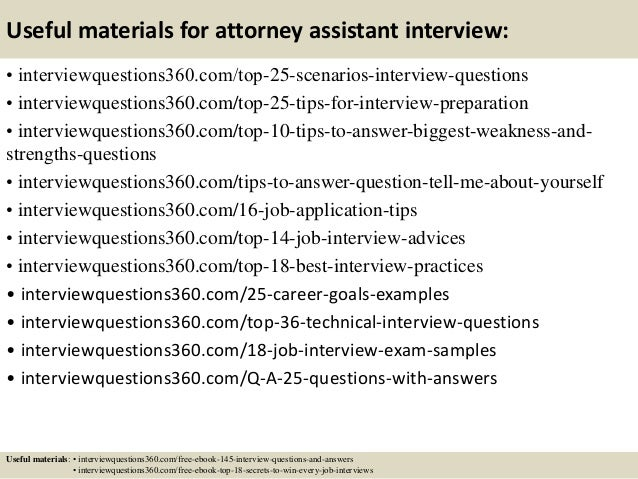 ... 14. Useful Materials For Attorney Assistant Interview: ...