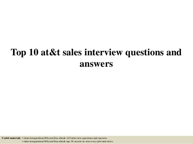 Top 10 At T Sales Interview Questions And Answers