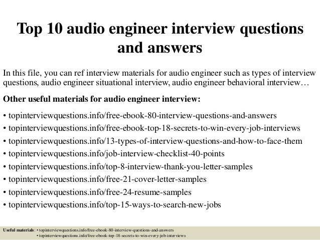 Top 10 Audio Engineer Interview Questions And Answers In This File, You Can  Ref Interview ...  Sound Engineer Resume