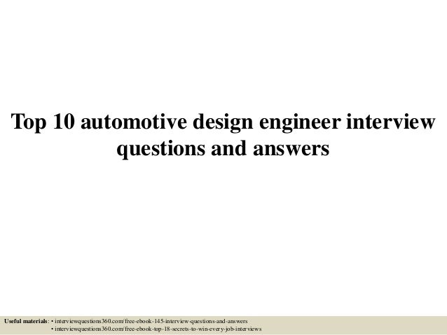 Marvelous Top 10 Automotive Design Engineer Interview Questions And Answers Useful  Materials: U2022 Interviewquestions360.com ...
