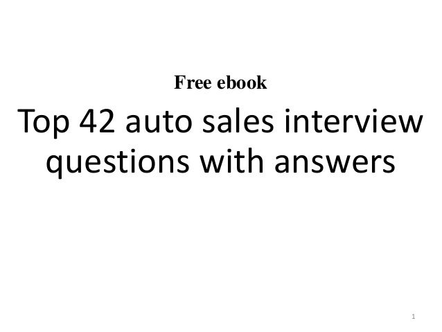 Free ebook Top 42 auto sales interview questions with answers 1