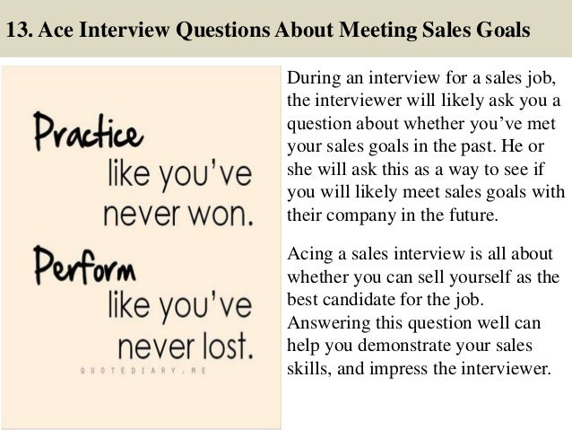 18 13 ace interview questions about meeting sales - Sales Associate Sales Assistant Interview Questions And Answers