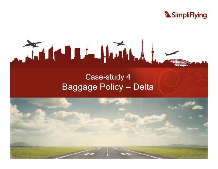 Case-study 4Baggage Policy – Delta