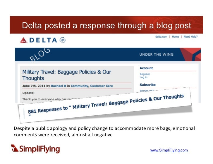 Delta posted a response through a blog postDespite	  a	  public	  apology	  and	  policy	  change	  to	  accommodate	  mor...