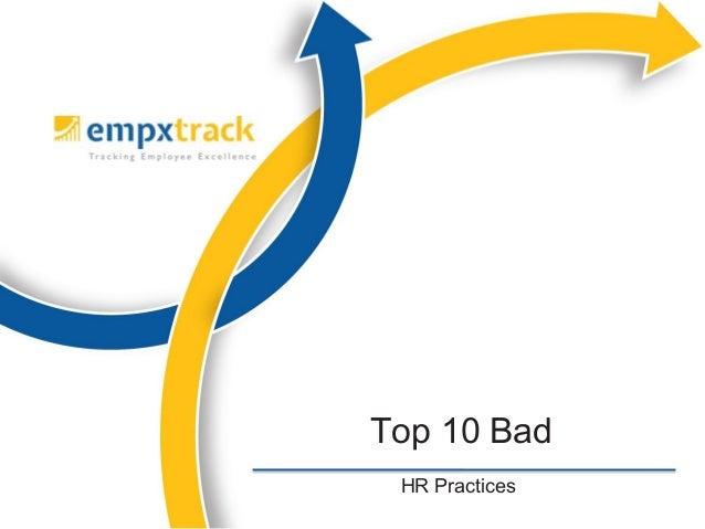 HR Practices Top 10 Bad