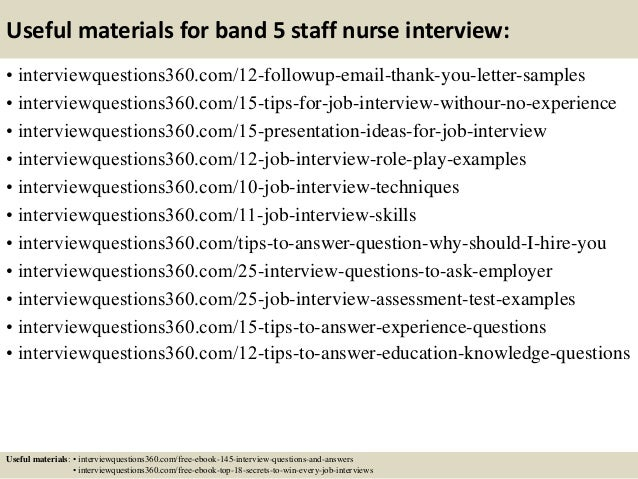 15 useful materials for band 5 staff nurse interview - Staff Nurse Interview Questions And Answers