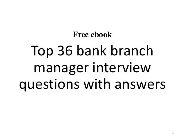 Free ebook Top 36 bank branch manager interview questions with answers 1