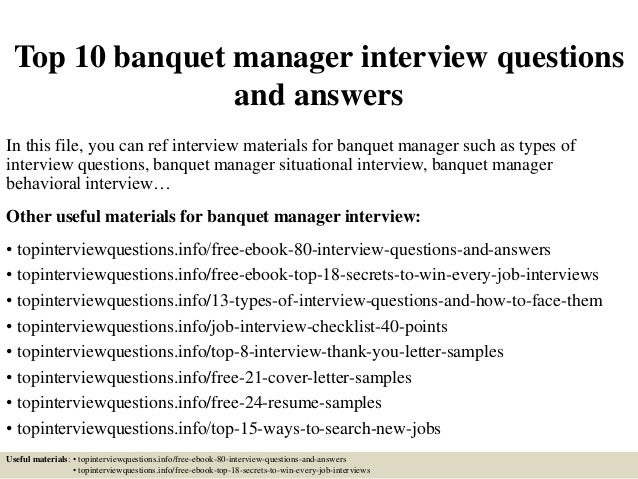 top 10 banquet manager interview questions and answers in this file you can ref interview - Banquet Manager Cover Letter