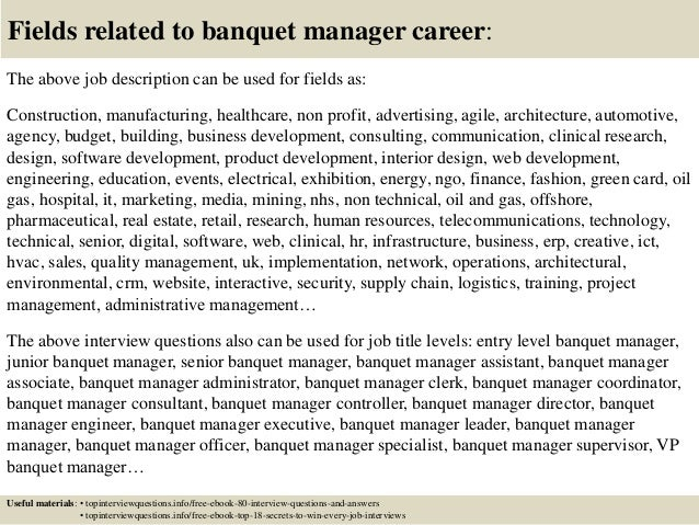 17 fields related to banquet manager career the above job description - Banquet Manager Job Description