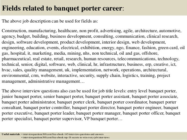 18 fields related to banquet porter career the above job description - Banquet Job Description