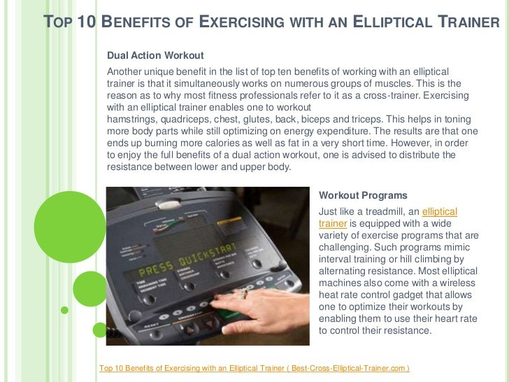 Top 10 Benefits of Exercising with an Elliptical Trainer Slide 3