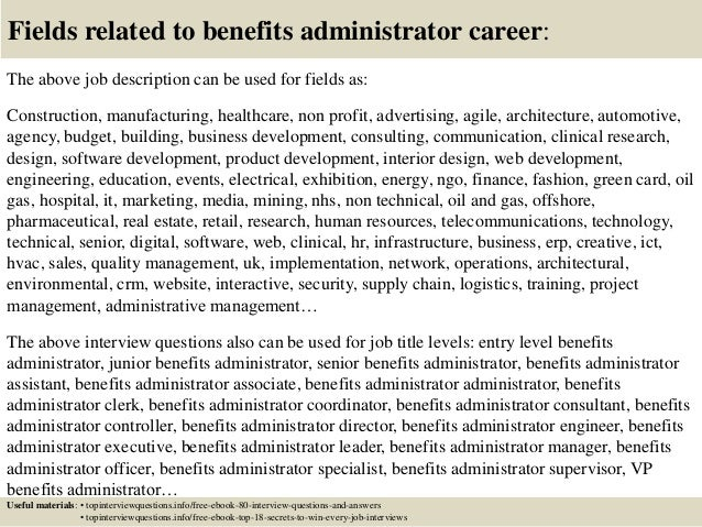17 fields related to benefits administrator career the above job description - Job Description For Benefits Administrator