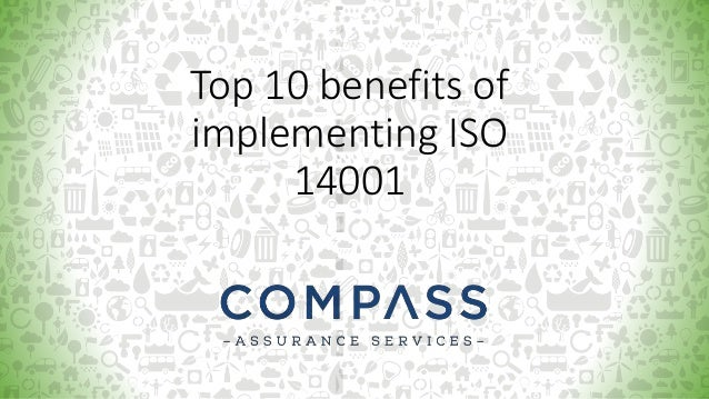 Top 10 benefits of implementing ISO 14001