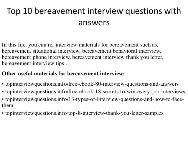 top 10 bereavement interview questions with answers in this file you can ref interview materials
