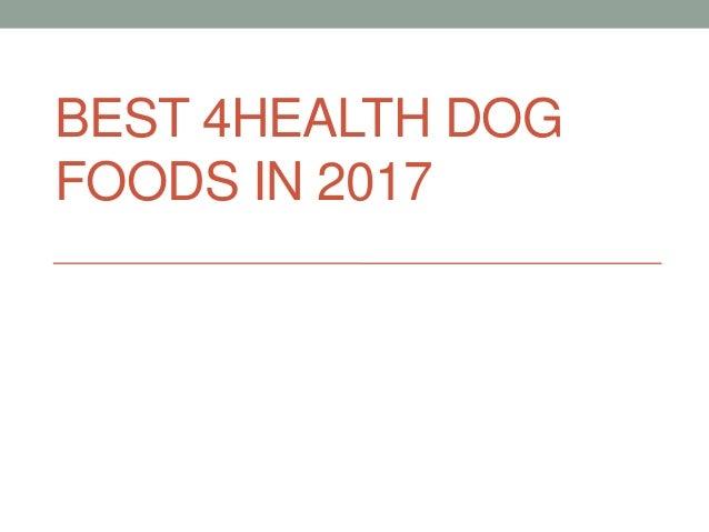 BEST 4HEALTH DOG FOODS IN 2017