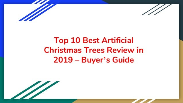 Top 10 Best Artificial Christmas Trees Review in 2019 – Buyer's Guide