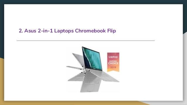 2. Asus 2-in-1 Laptops Chromebook Flip