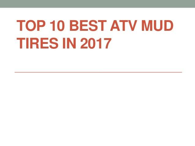 TOP 10 BEST ATV MUD TIRES IN 2017