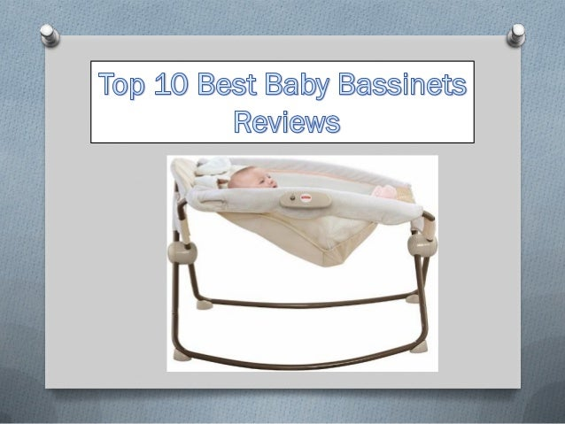 https://the10pro.co m/top-10-best- baby-bassinets/