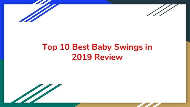 Top 10 Best Baby Swings in 2019 Review