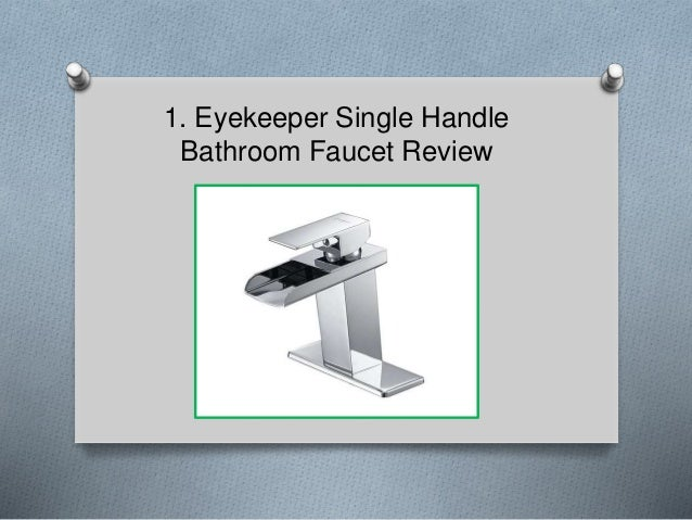 Eyekeeper Single Handle Bathroom Faucet Review ...